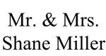 Mr. & Mrs. Shane Miller